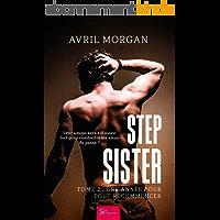 Step Sister - Tome 2: Une année pour tout recommencer