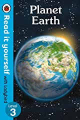 Planet Earth - Read It Yourself with Ladybird Level 3 Hardcover