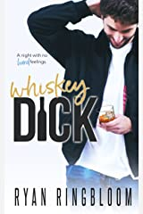 Whiskey Dick Kindle Edition