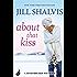 About That Kiss: Heartbreaker Bay Book 5