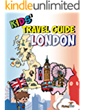 Kids' Travel Guide - London: The fun way to discover London - especially for kids (English Edition)