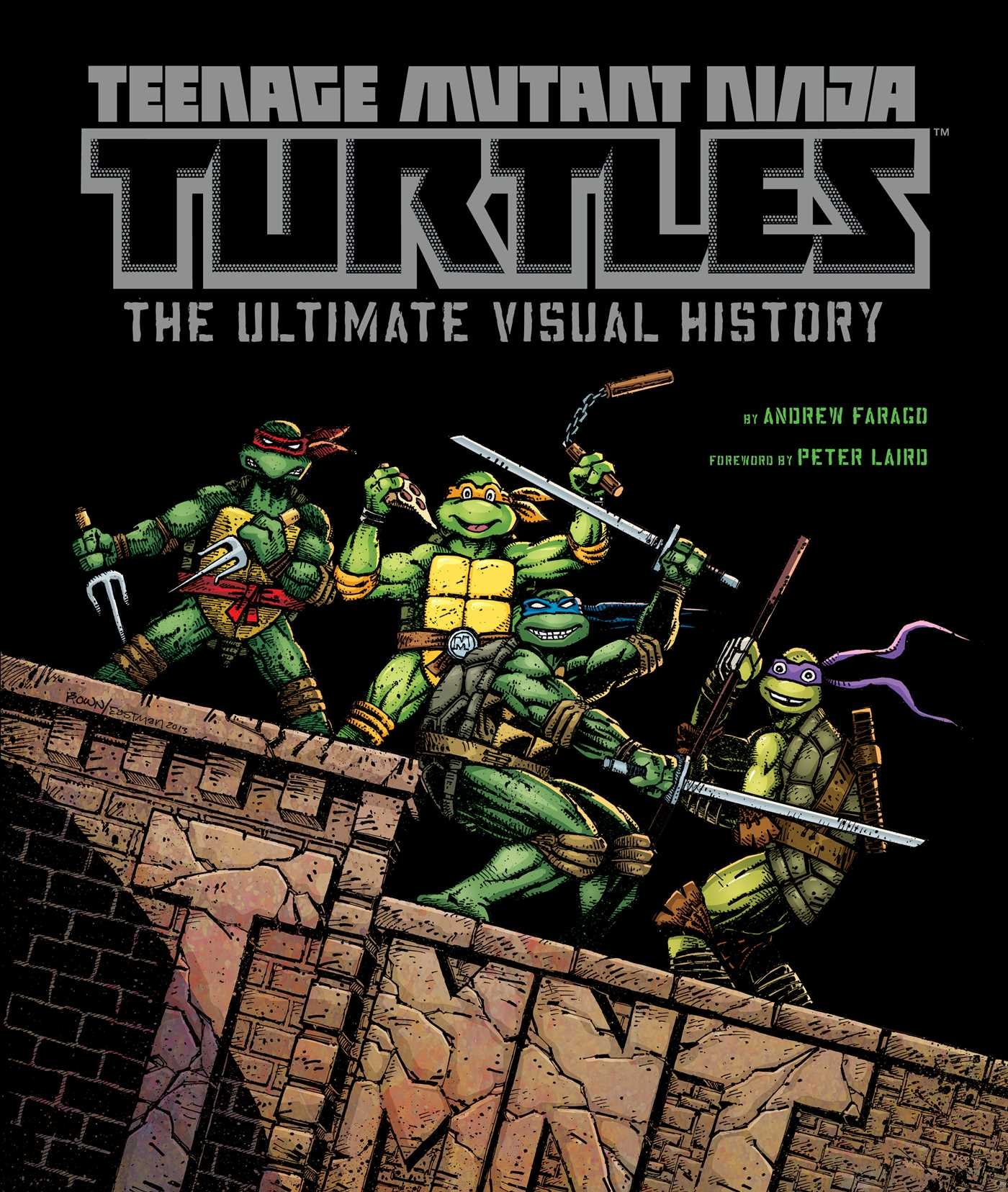 Teenage Mutant Ninja Turtles: The Ultimate Visual History ...