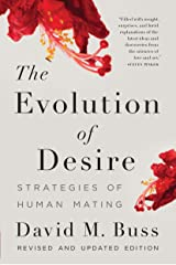 The Evolution of Desire: Strategies of Human Mating Kindle Edition