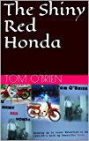 The Shiny Red Honda