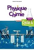 Physique-Chimie cycle 4 / 5e, 4e, 3e - Livre élève - éd. 2017 (Physique-Chimie collège 2017)