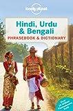 Lonely Planet Hindi, Urdu & Bengali Phrasebook 4th Ed.: 4th Edition