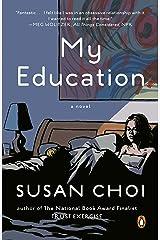 My Education: A Novel Kindle Edition