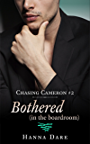 Bothered (in the boardroom): Chasing Cameron 2