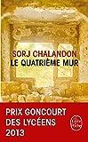 Le quatrième mur: Roman - Prix Goncourt des Lycéens 2013 et Choix des Libraires 2015