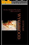 Wychwood: The Veil Between Worlds Is Gossamer Thin