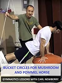Bucket Circles for Mushroom and Pommel Horse – Gymnastics Lessons with Carl Newberry