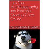 Turn Your Art/Photography into Profitable Greeting Cards Online book cover