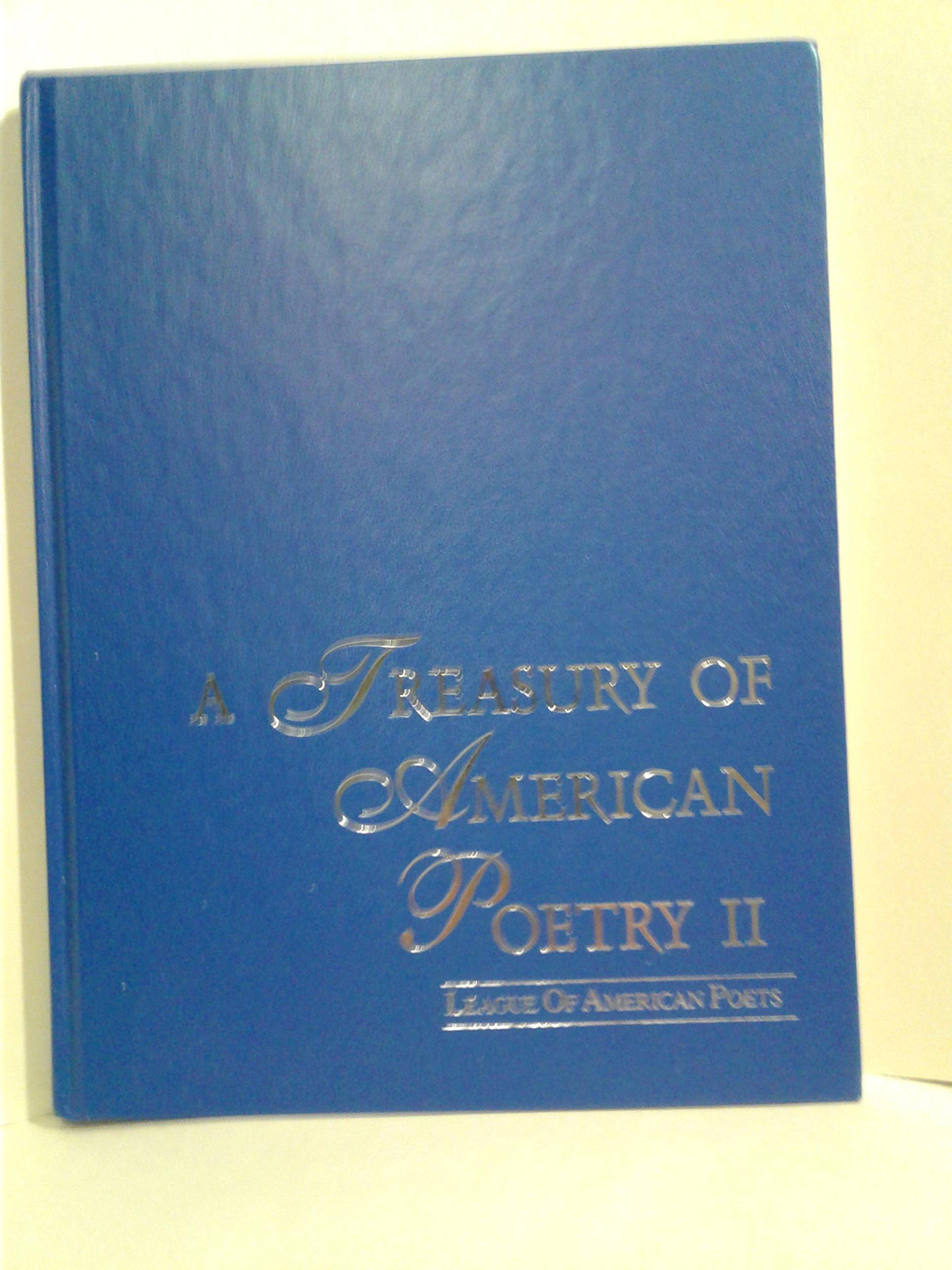 Download A Treasury of American Poetry II: League of American Poets ebook