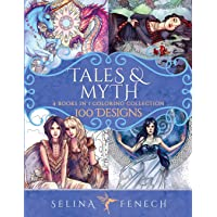 Tales and Myth Coloring Collection: 100 Designs (Fantasy Coloring by Selina)