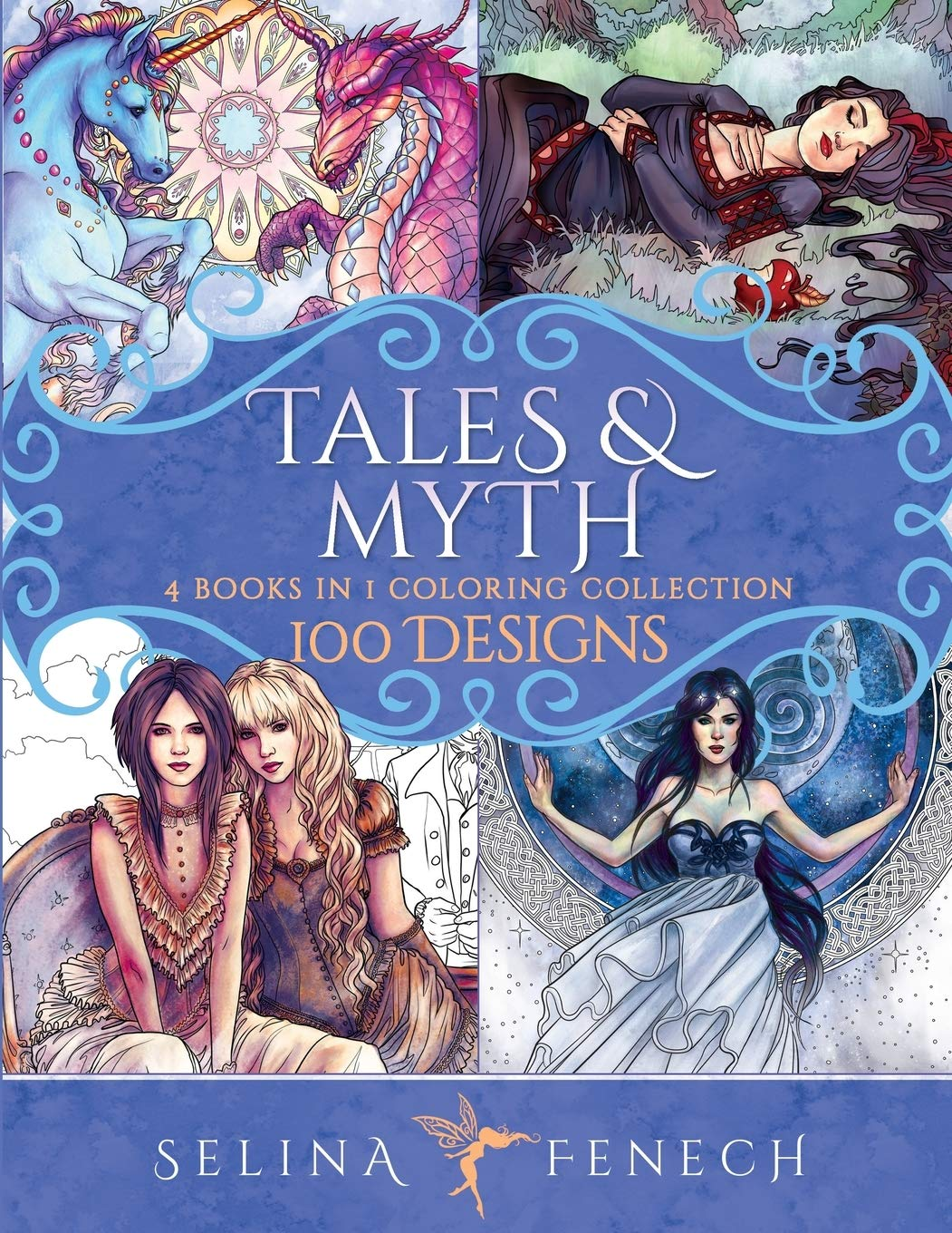 Tales and Myth Coloring Collection: 100 Designs (Fantasy Coloring by Selina) pdf epub