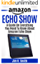 Echo Show: A Guide On Everything You Need To Know About The Amazon Echo Show (English Edition)