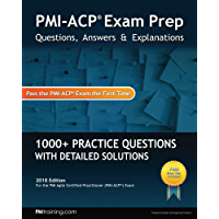 PMI-ACP Exam Prep: Questions, Answers, & Explanations: (English Edition)