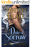 Duke of Sorrow (Dukes of Destiny Book 2)