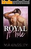 Royal A**hole (Royal Daddies 3)