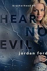 Hear No Evil (Brotherhood Trilogy Book 3) Kindle Edition