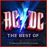 AC/DC - The Best Of - 15 Massive AC/DC Rock Tributes