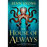 The House of Always (A Chorus of Dragons, 4)