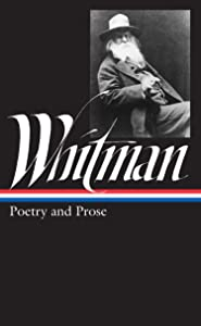 Walt Whitman: Poetry and Prose (Library of America)