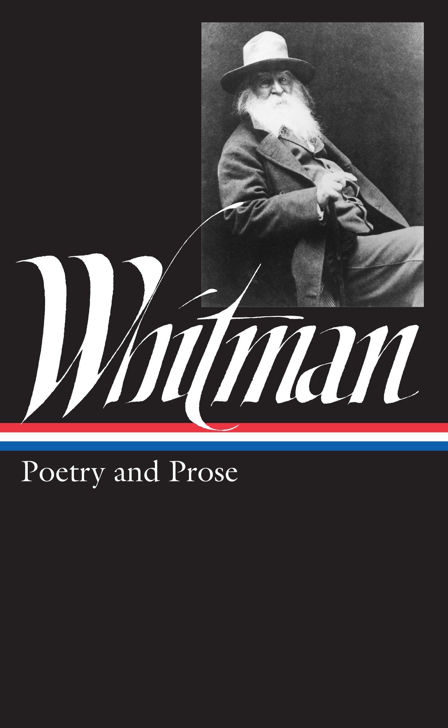 Walt Whitman: Poetry and Prose (Library of America): Walt Whitman, Justin  Kaplan: 9780940450028: Amazon.com: Books