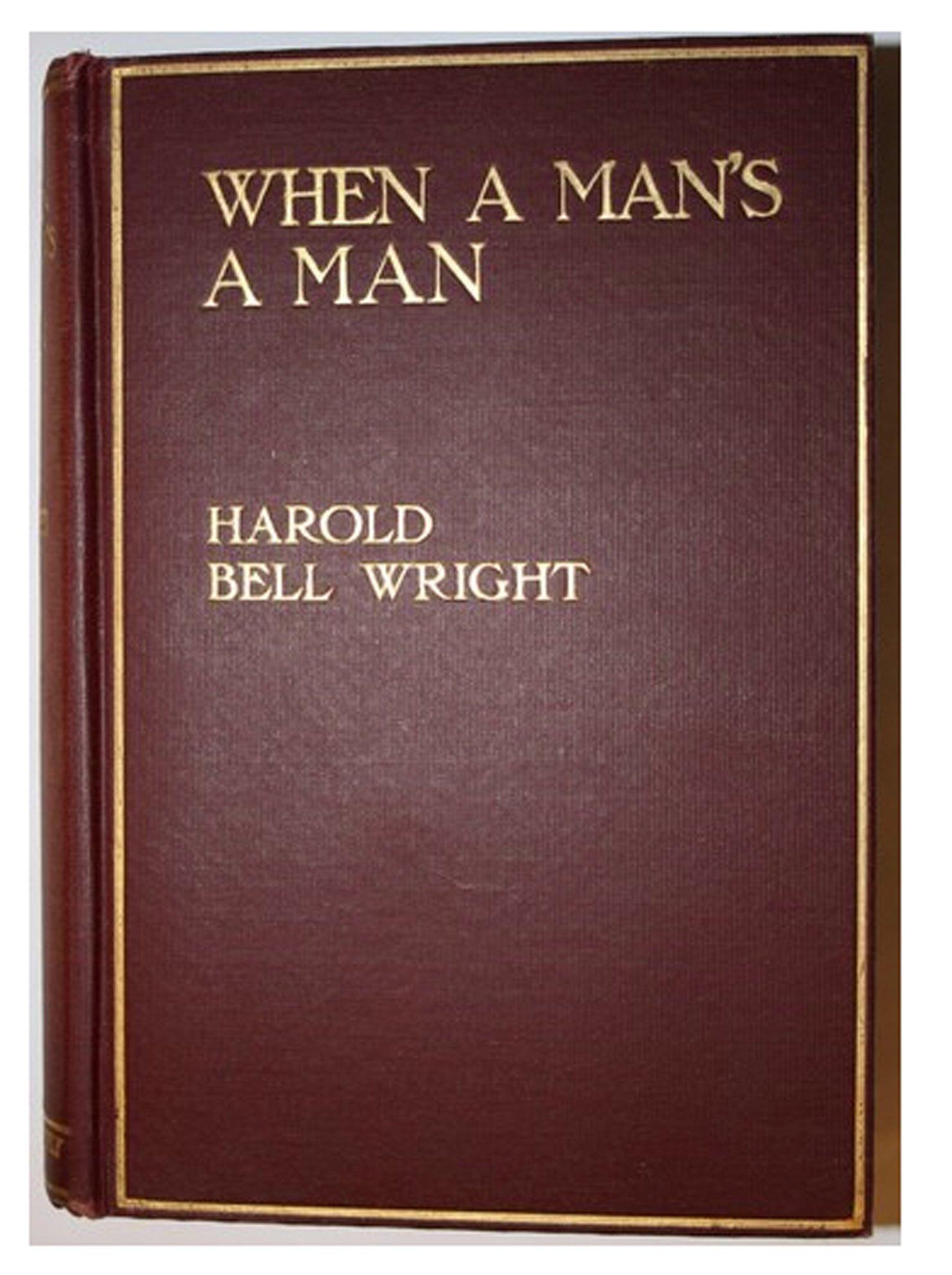 Download When a Man's a Man PDF