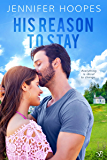 His Reason to Stay (The Ellis Family Saga Book 1)