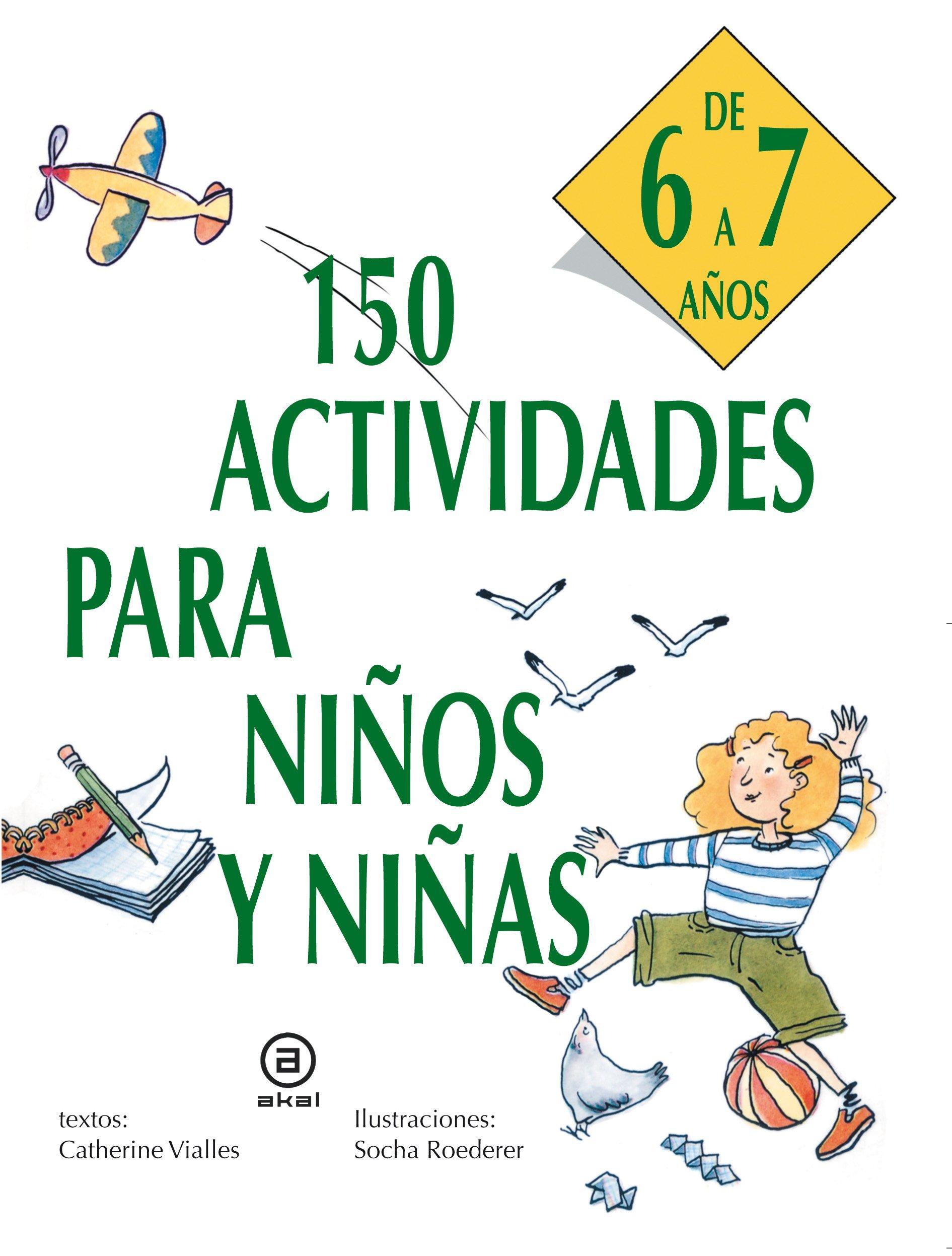 150 actividades para niños y niñas de 6 a 7 años Libros de ...