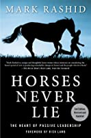 Horses Never Lie: The Heart Of Passive