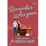 Remember Arizona: A Second Chance Romance (Country Love Collection)