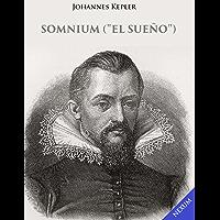 """Somnium (""""El sueño"""") (Spanish Edition)"""