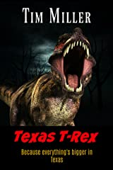 Texas T-Rex Kindle Edition