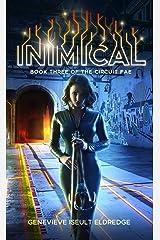 Inimical (Circuit Fae Book 3) Kindle Edition