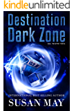 Destination Dark Zone: Six Twisted Tales