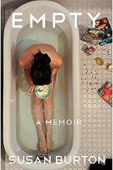 Empty: A Memoir Kindle Edition