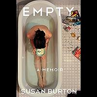 Empty: A Memoir (English Edition)
