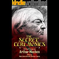 The Secret Ceremonies: Critical Essays on Arthur Machen book cover