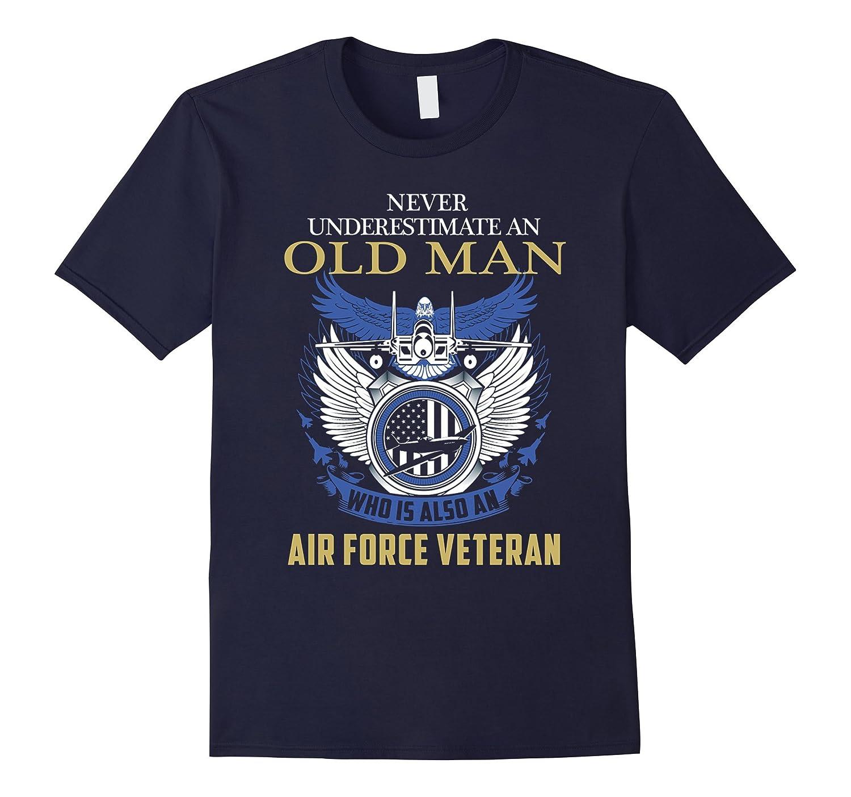 Veteran Tshirt Never Underestimate Old Man is Air Force-CD