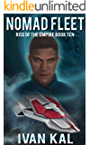 Nomad Fleet (Rise of the Empire Book 10)
