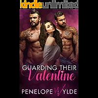 Guarding Their Valentine: Billionaire Bodyguard Valentine Menage Romance