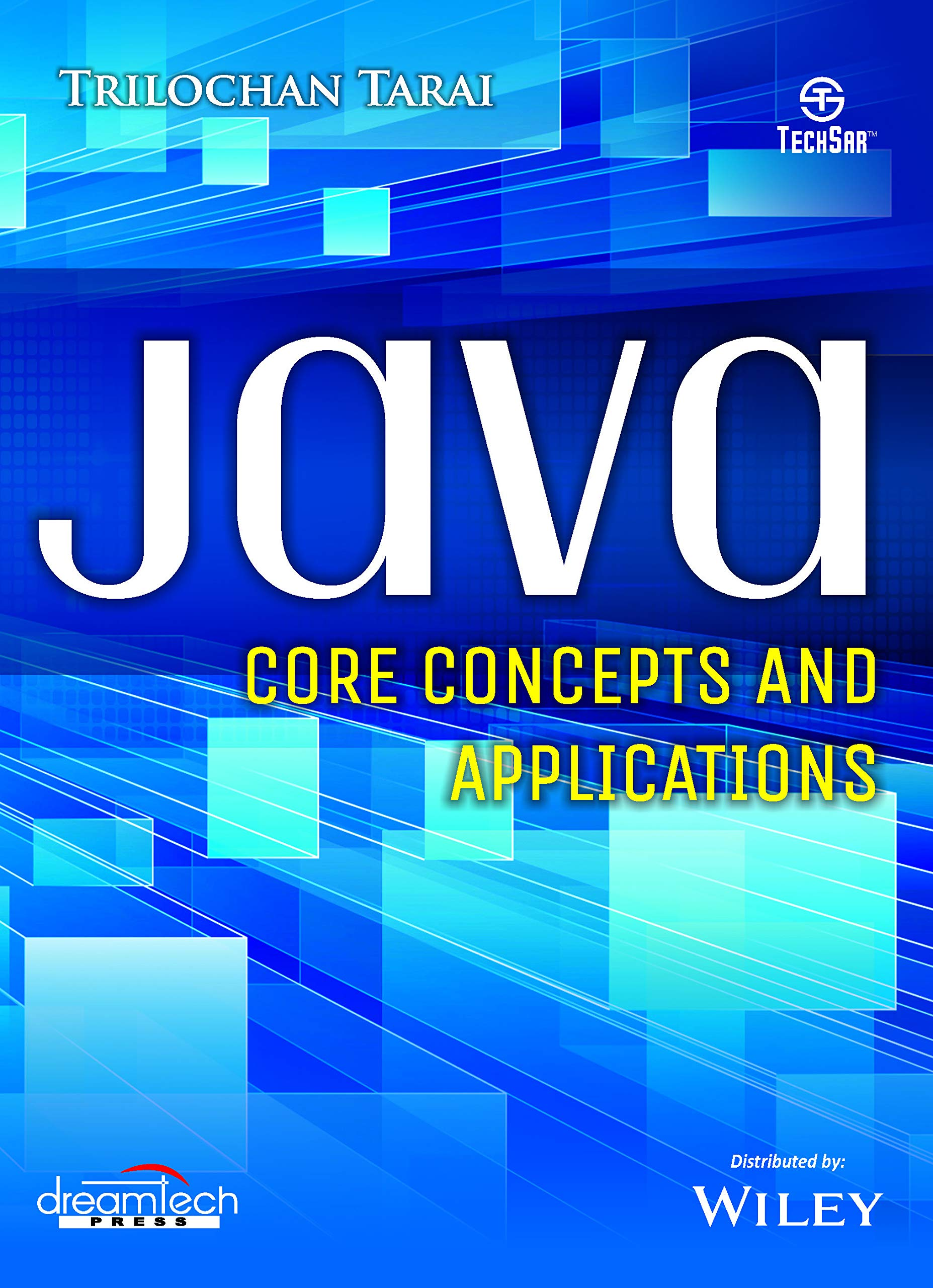 Java: Core Concepts and Applications