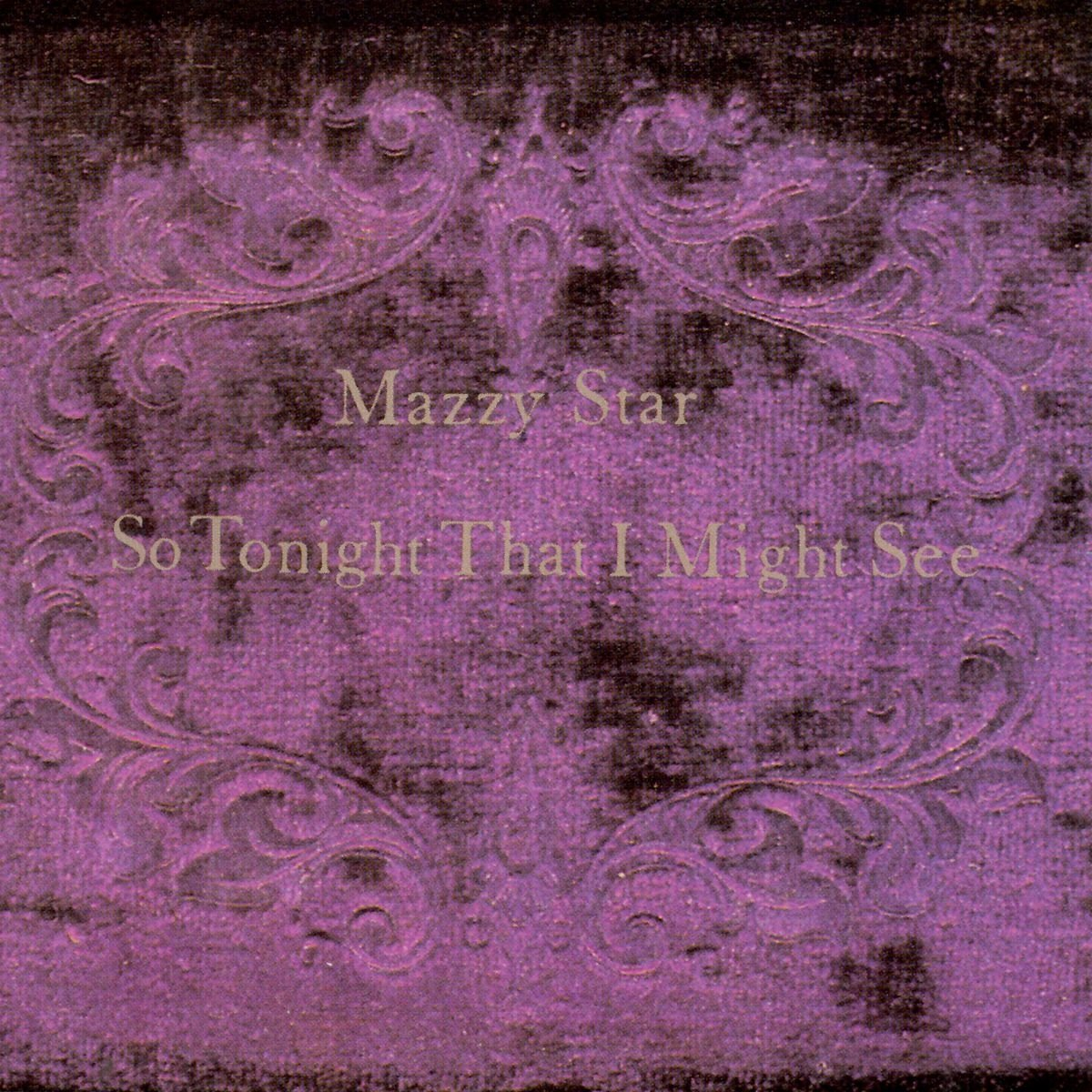 Mazzy Star So Tonight That I Might See Lp Amazon Music