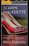 SCARPE MALEDETTE: Le indagini del maresciallo Valverde