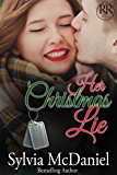Her Christmas Lie (Military Romance) (Racy Reunions Book 2)