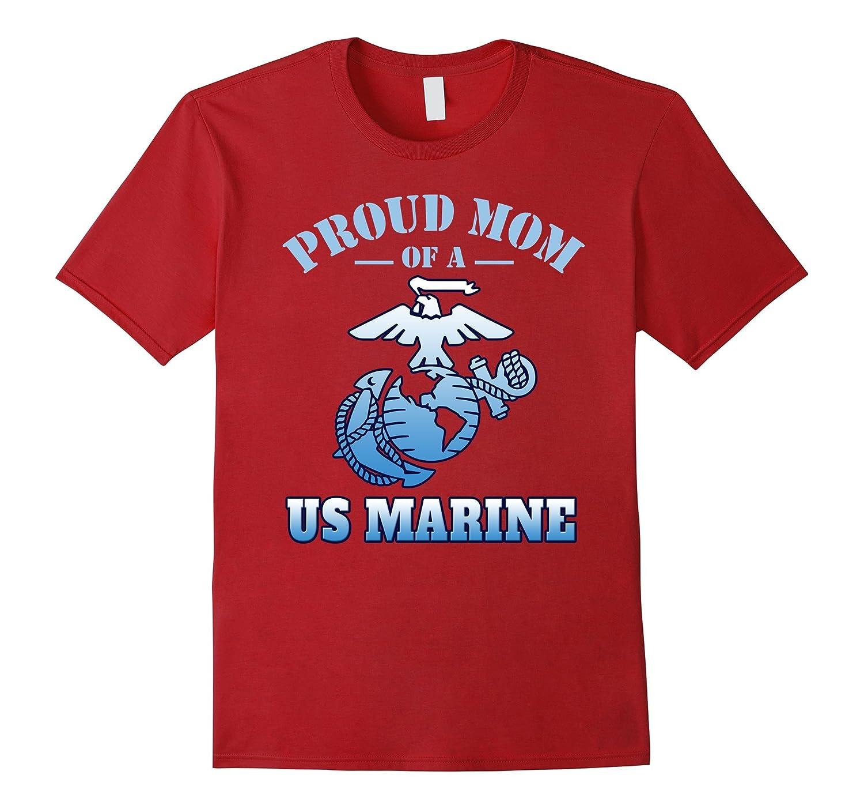 Proud Mom Of A US Marine T-Shirt