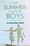 The Summer I Gave Up Boys: Isaiah's Story (TSIGUB Book 2)