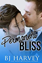 Permanent Bliss Kindle Edition
